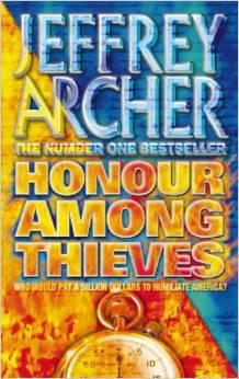 HONOUR AMONG THIEVES -  Jeffrey Archer - 9780006476061