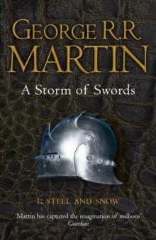 STORM OF SWORDS - BK1 - STEEL & SNOW -  George R . R . Martin - 9780006479901