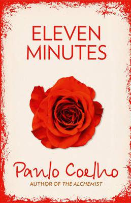 Eleven Minutes -  Paulo Coelho - 9780007166046