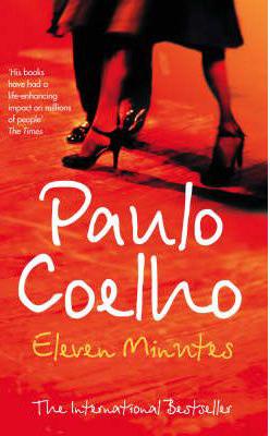Eleven Minutes -  Paulo Coelho - 9780007166053