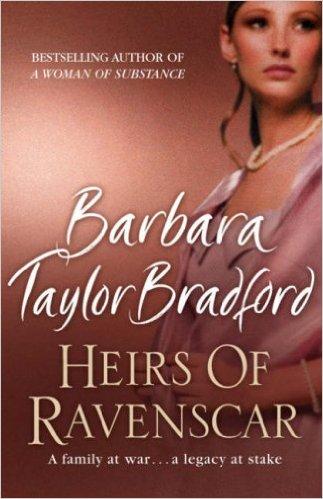 Heirs of Ravenscar -  Barbara Taylor Bradford - 9780007197644