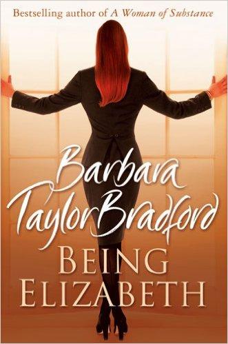 Being Elizabeth. -  Barbara Taylor Bradford - 9780007197668