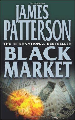 Black Market -  James Patterson - 9780007224883