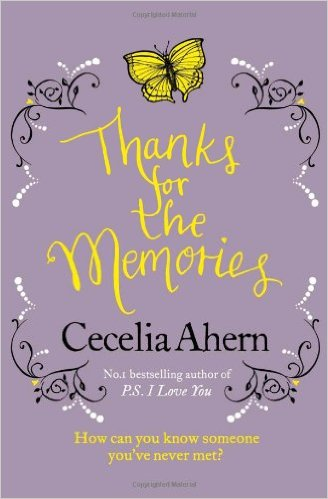 Thanks For The Memories -  Cecelia Ahern - 9780007233694