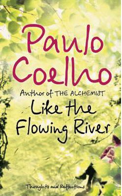 Like The Flowing River -  Paulo Coelho - 9780007235810