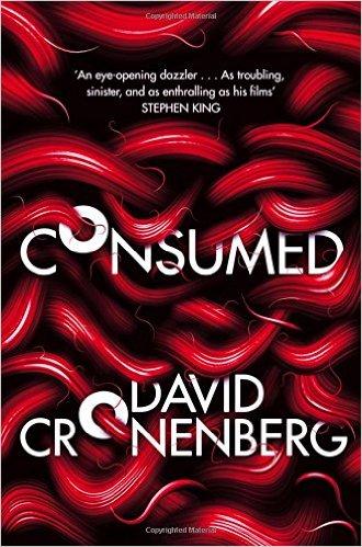 Consumed -  David Cronenberg - 9780007299140