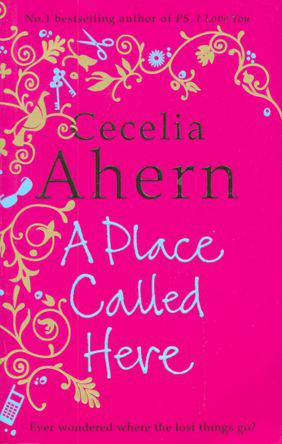 Place Called Here -  Cecelia Ahern - 9780007300808