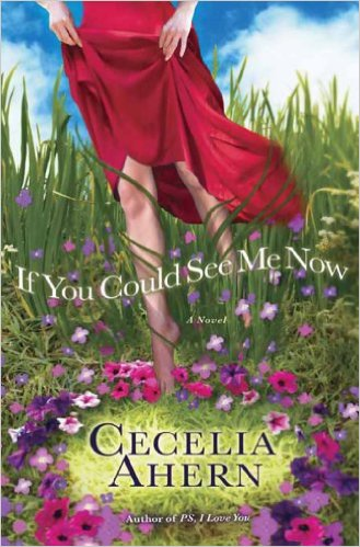 If You Could See Me Now -  Cecelia Ahern - 9780007300822
