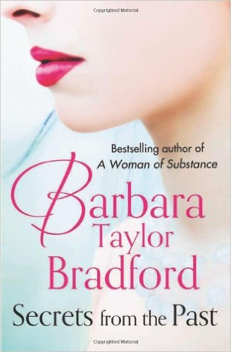 Secrets From Past. -  Barbara Taylor Bradford - 9780007304189