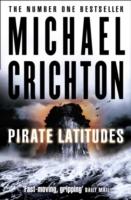Pirate Latitudes -  Michael Crichton - 9780007329106