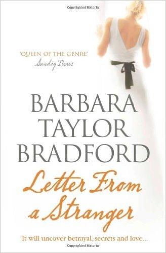 LETTER FROM STRANGER -  Barbara Taylor Bradford - 9780007441716