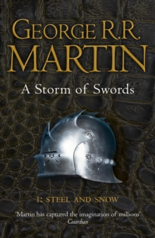 Storm Of Swords - 01 - Steel And Snow -  George R. R. Martin - 9780007447848