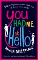 You Had Me at Hello -  Mhairi McFarlane - 9780007488056