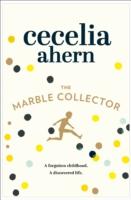 MARBLE COLLECTOR -  Cecelia Ahern - 9780007501823