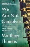 We Are Not Ourselves -  Matthew Thomas - 9780007548323