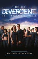 Inside Divergent: the Initiate's World -  Veronica Roth - 9780007555383