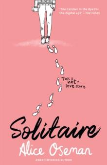 Solitaire -  Alice Oseman - 9780007559220