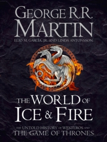 World of Ice and Fire -  George R. R.Antonsson Martin - 9780007580910