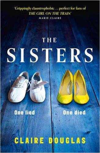 Sisters -  Claire Douglas - 9780007594412