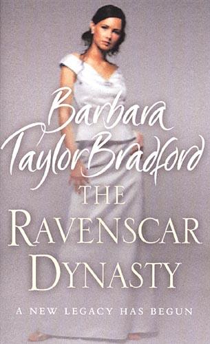 RAVENSCAR DYNASTY -  Barbara Taylor Bradford - 9780007866236