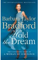 HOLD DREAM -  Barbara Taylor Bradford - 9780007866243