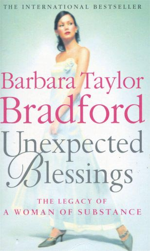 UNEXPECTED BLESSINGS -  Barbara Taylor Bradford - 9780007879656