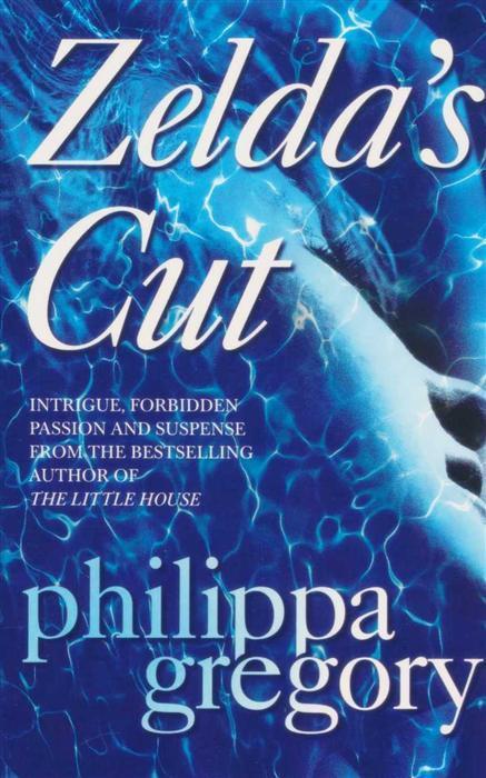 ZELDAS CUT -  Philippa Gregory - 9780007921829