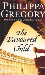 FAVOURED CHILD -  Philippa Gregory - 9780007932719