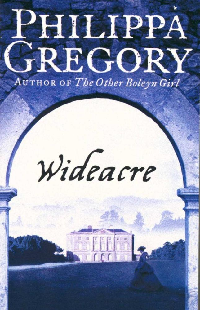 WIDEACRE -  Philippa Gregory - 9780007932726