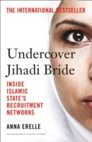Undercover Jihadi Bride -  Erelle Anna - 9780008139582