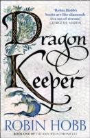 Rain Wild Chronicles (1) - Dragon Keeper -  Robin Hobb - 9780008154394