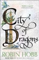 Rain Wild Chronicles (3) - City Of Dragons -  Robin Hobb - 9780008154417