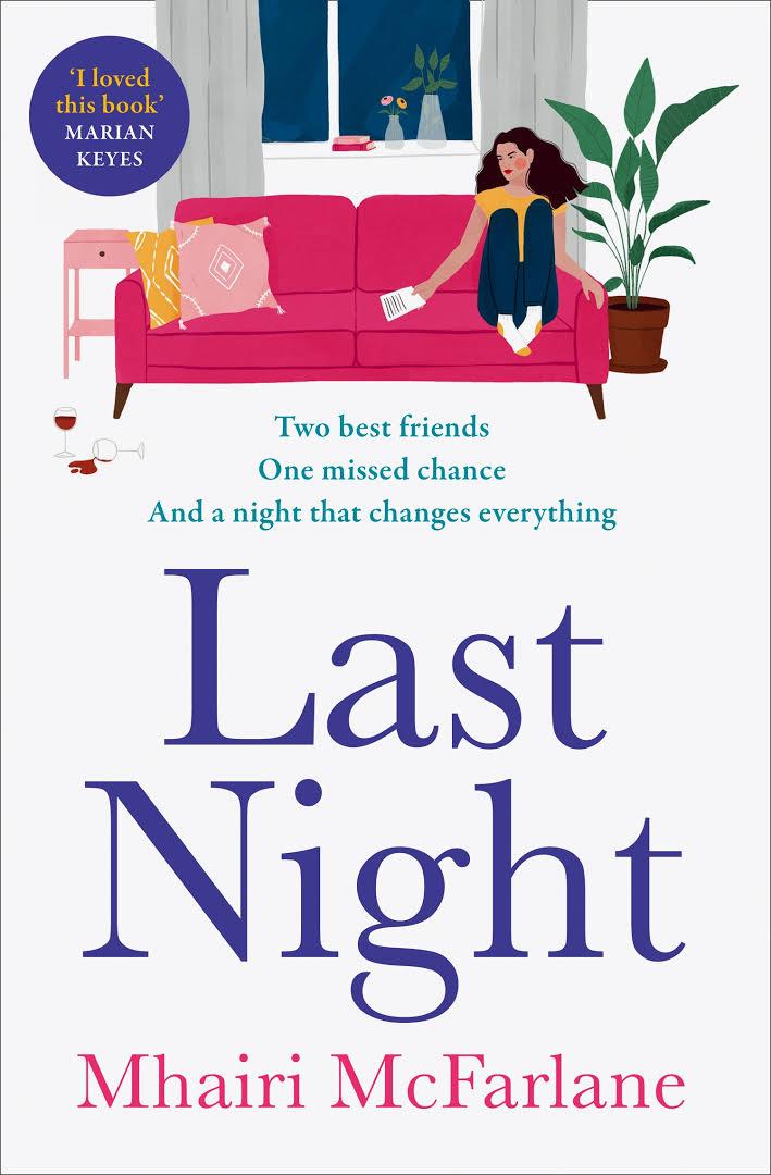 LAST NIGHT - McFarlane Mhairi - 9780008169534