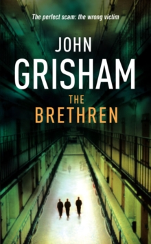 The Brethren -  John Grisham - 9780099280255
