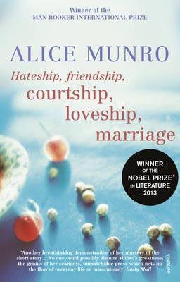 Hateship Friendship Courtship Loveship Marriage -  Alice Murno - 9780099422747