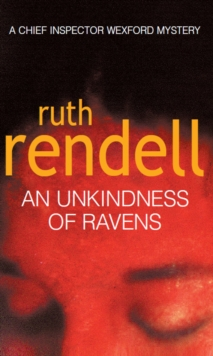 An Unkindness Of Ravens -  Ruth Rendell - 9780099450702