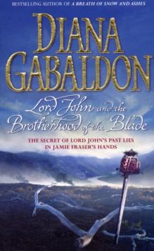 Lord John and the Brotherhood of the Blade -  Diana Gabaldon - 9780099463337
