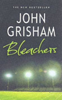 Bleachers -  John Grisham - 9780099468196