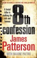8th Confession -  James Patterson - 9780099514589