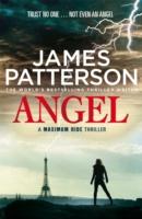 Maximum Ride: Angel -  James Patterson - 9780099525295