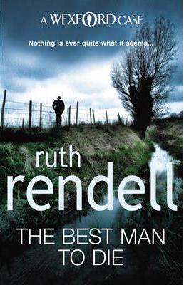 Best Man To Die -  Ruth Rendell - 9780099534839