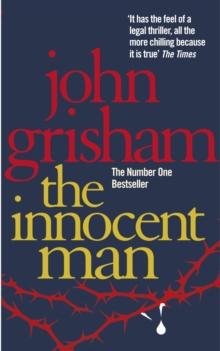 Innocent Man -  John Grisham - 9780099537120
