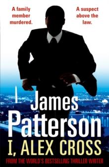 I Alex Cross -  James Patterson - 9780099538981