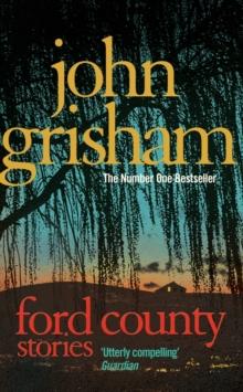 Ford County Stories -  John Grisham - 9780099547938