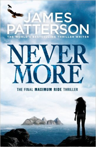 Maximum Ride: Nevermore -  James Patterson - 9780099550129