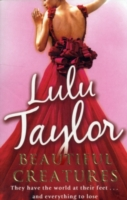 Beautiful Creatures -  Lulu Taylor - 9780099550457