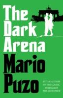 Dark Arena -  Mario Puzo - 9780099557586