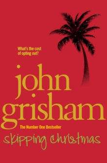 SKIPPING CHRISTMAS -  John Grisham - 9780099559986