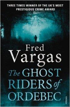 Ghost Riders of Ordebec - 9780099569558