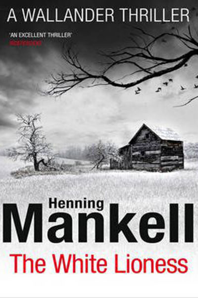 The White Lioness -  Henning Mankell - 9780099571698